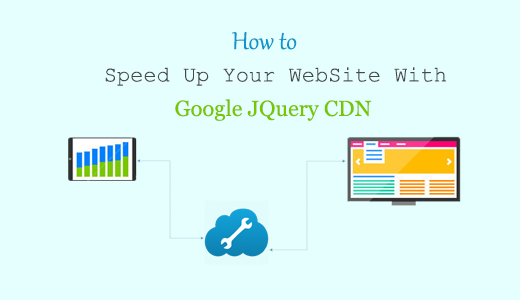 How to speed up your website with google jquery cdn