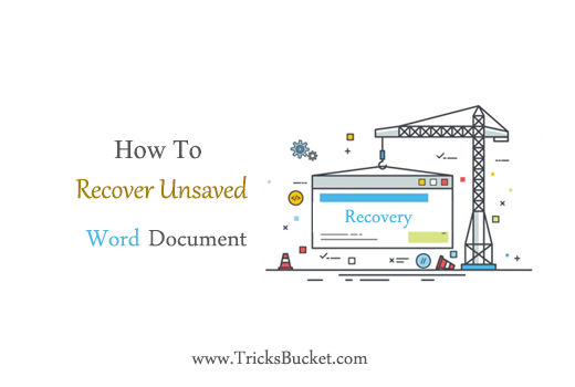 how to recover unsaved word document.