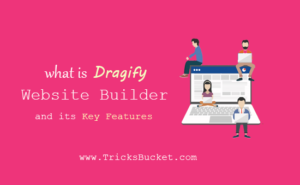 Dragify Website Builder and its Key Features