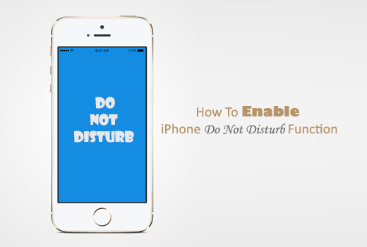Enable iPhone Do Not Disturb Function