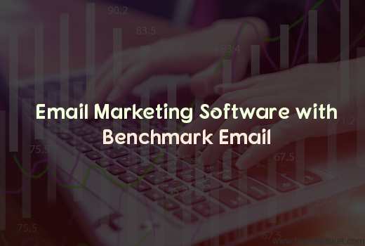 Best Email Marketing Software Benchmark Email