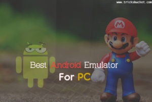 How to Choose Best Android Emulator For PC