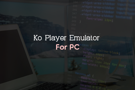 Ko Player Emulator for pc