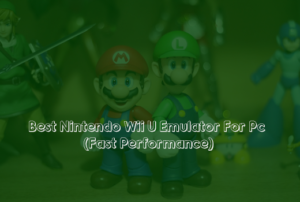 Best Nintendo Wii U Emulator For Pc