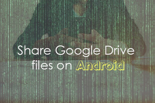 Share Google drive files on Android